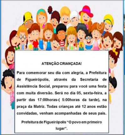 Prefeitura Municipal de Figueirópolis- Secretaria Municipal de Assistência Social- Dia das Crianças 2018.