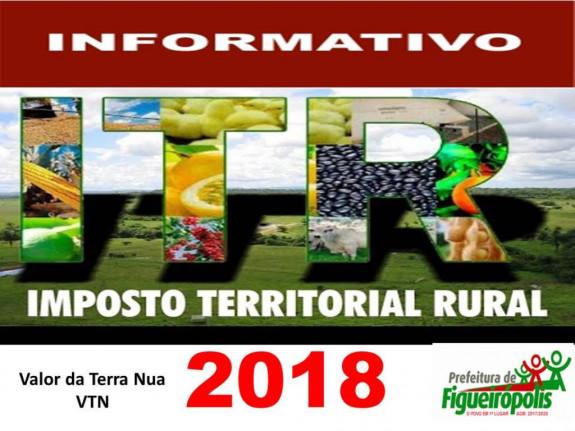 Informativo sobre Imposto Territorial Rural-ITR- Valor da terra Nua 2018-Prefeitura de Figueirópolis-TO.