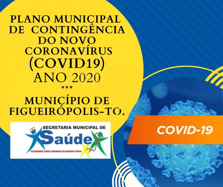 Plano Municipal de Contingência Do novo Coronavírus(Covid 19) Município de Figueirópolis-TO. Ano 2020.