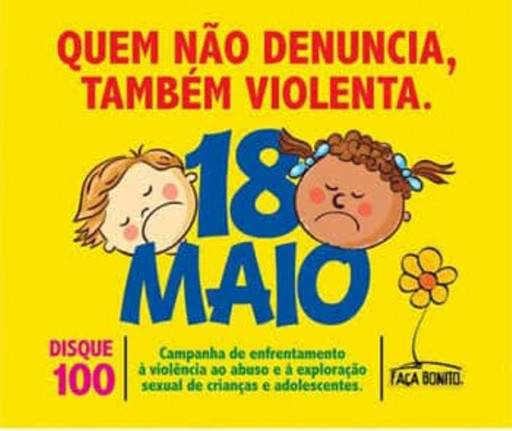 Prefeitura de Figueirópolis-Secretaria Municipal de Assistência -Social- Dia 18 de Maio de 2018 -Combate à Exploração Sexual.