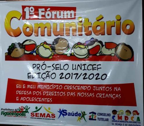 Prefeitura Municipal de Figueirópolis-TO - 28 de Agosto de 2018- I FÓRUM COMUNITÁRIO SELO UNICEF.