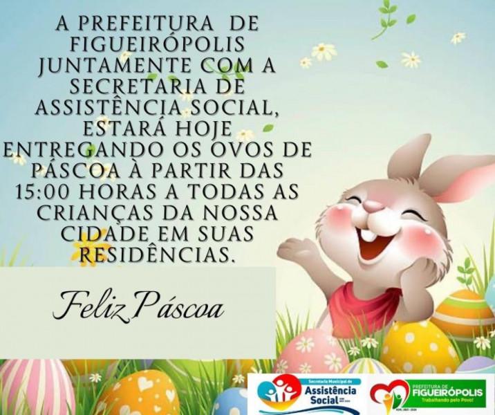 Prefeitura de Figueirópolis-TO-Dia 31 de Março de 2021-Entrega de Ovos de Páscoa.
